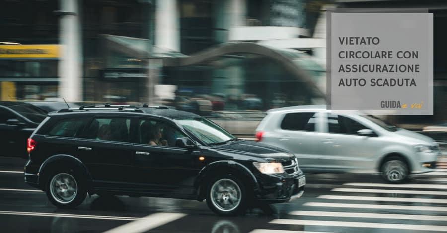 Vietato circolare con l'assicurazione Auto scaduta!