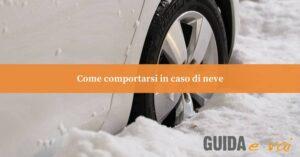 Come guidare in modo sicuro con neve e gelo