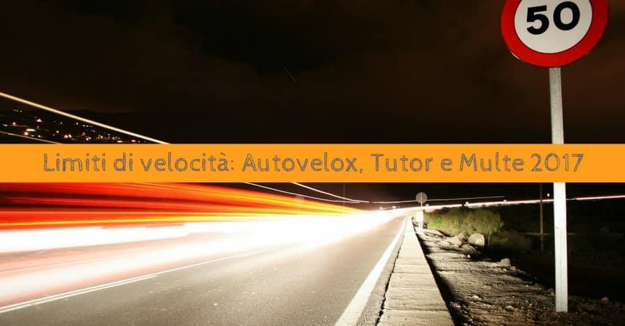 Limiti di velocità: Autovelox Tutor e multe 2017