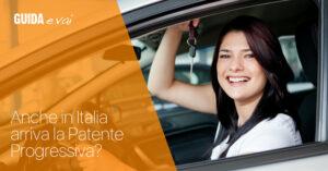 Sicurezza Stradale: anche in Italia si parla di Patente Progressiva