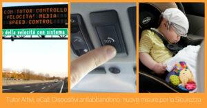 Tutor, eCall e dispositivi antiabbandono: le novità del settore automotive