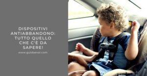 Seggiolini_Antiabbandono_Bonus_Multe